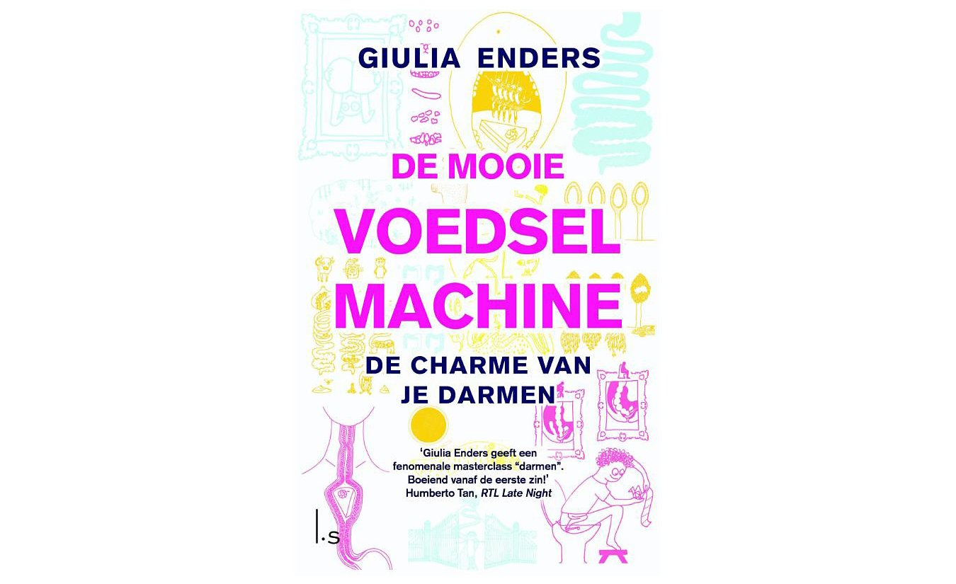 De mooie voedselmachine - Giulia Enders