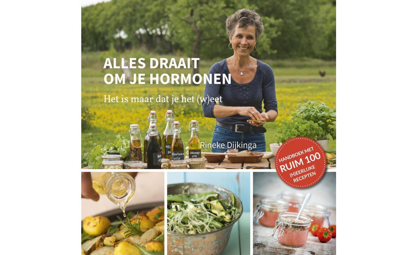 Alles draait om je hormonen - Rineke Dijkinga