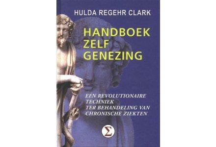 Handboek zelfgenezing - Dr. Hulda Clark