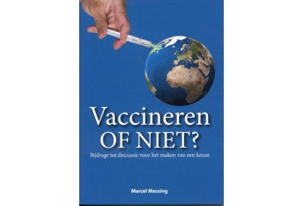 Vaccineren of niet? - Marcel Messing