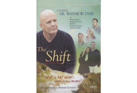 The Shift - Dr. Wayne W. Dyer