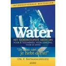 Water, het goedkoopste medicijn - Dr. F. Batmanghelidj