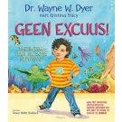 Geen excuus! - Dr. Wayne W. Dyer